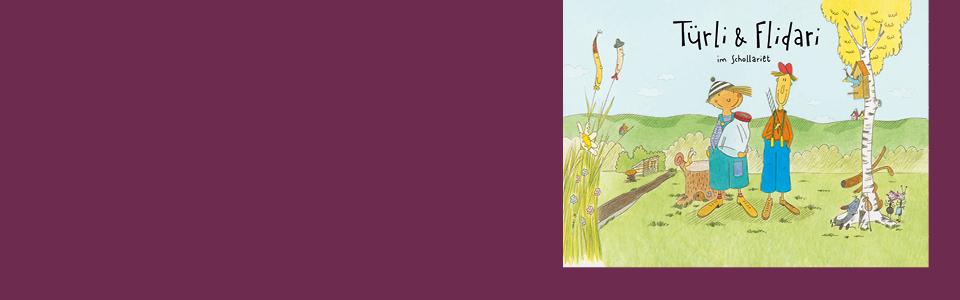 Türli und Flidari im Schollariet