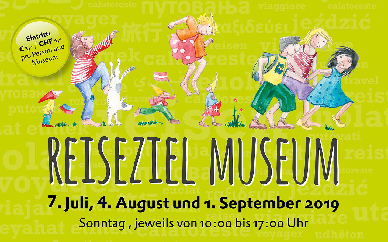07.07., 04.08., 01.09.2019: Reiseziel Museum 2019